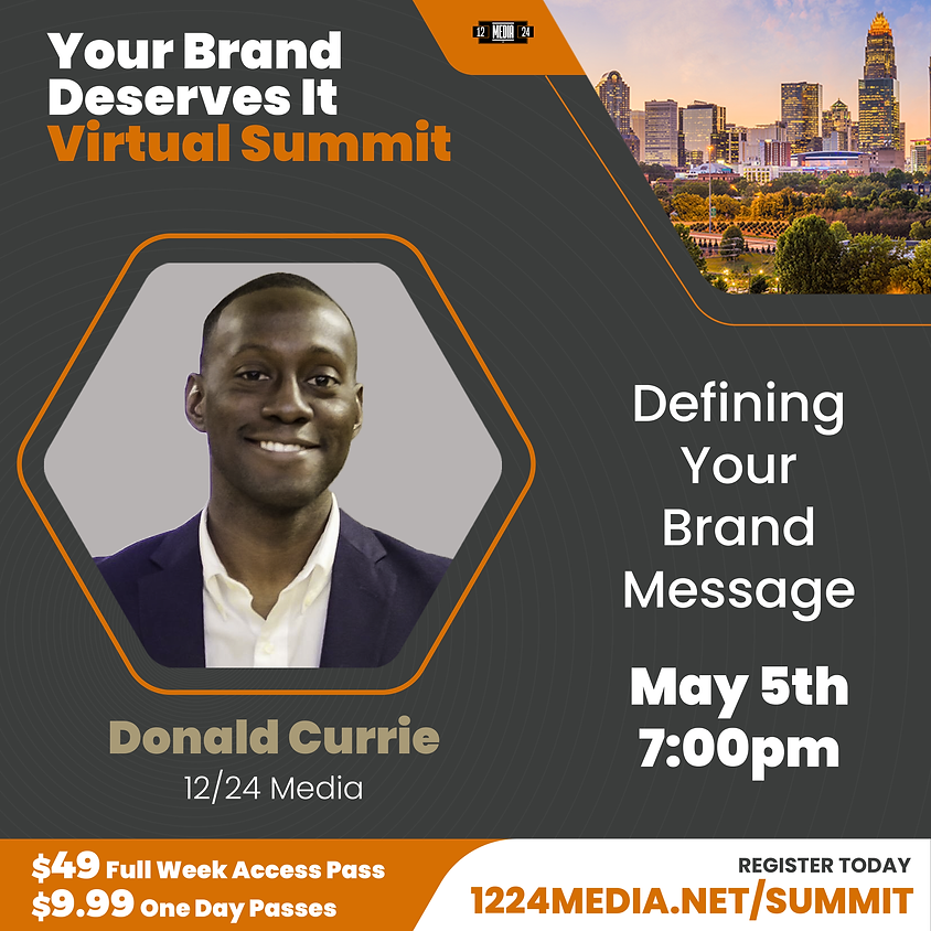 """Day Pass: """"Defining Your Brand Message"""" - Donald Currie"""