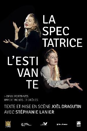 LA SPECTATRICE ET L'ESTIVANTE de Joël Dragutin