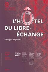 L'HOTEL DU LIBRE-ECHANGE de Feydeau