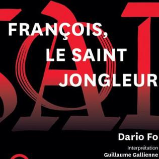 FRANCOIS, LE SAINT JONGLEUR, de Dario Fo
