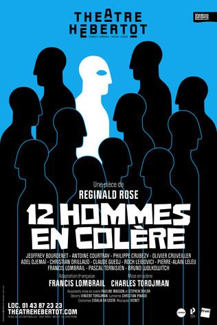 12 HOMMES EN COLÈRE, de Reginald Rose, adaptée par Francis Lombrail