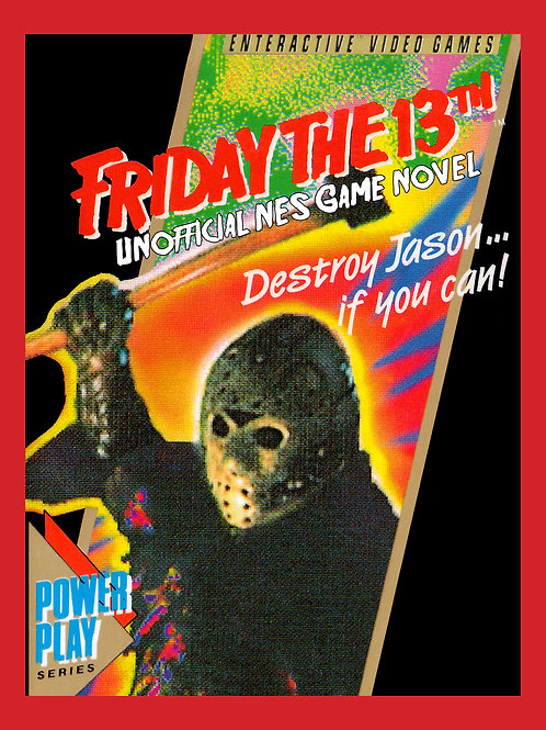 Friday the 13th: Unofficial NES Game Novel