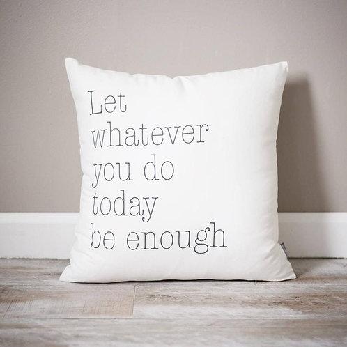 Cojín Be enough