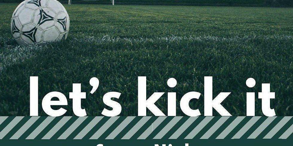 Let's Kick It: Soccer  Friday Nights
