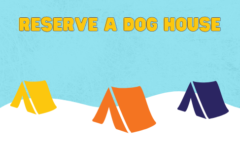 Copy of Reserve A Dog House.png