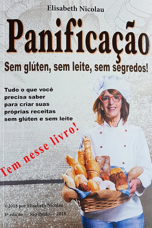 Livro capa mais E-book PANIFICAÇÃO SEM GLÚTEN, SEM LEITE, SEM SEGREDOS