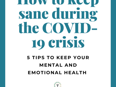 How to Keep Sane During the COVID-19 Crisis