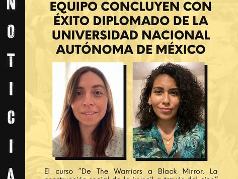 Integrantes de nuestro equipo concluyen con éxito diplomado de la UNAM