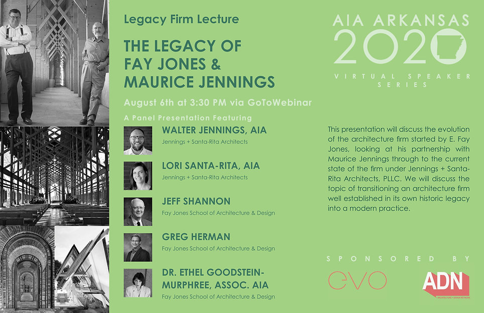 Legacy of Fay Jones and Maurice Jennings