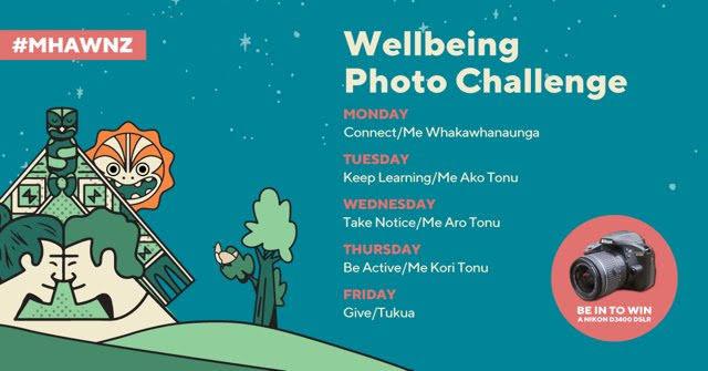 #MHAWNZ photo challenge, wellbeing, Positive mental health, self care,  Mental Health Foundation New Zealand