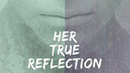 Her True Reflection JPG.jpg