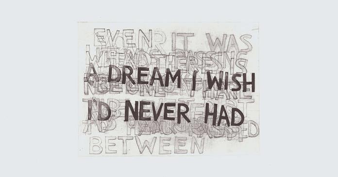 Dream I Wish I'd Never Had