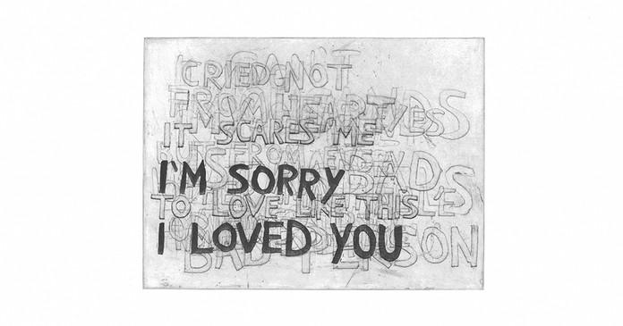 I'm Sorry I Loved You