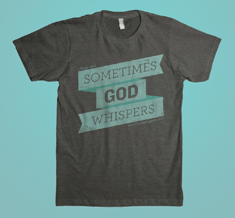God Whispers Shirt