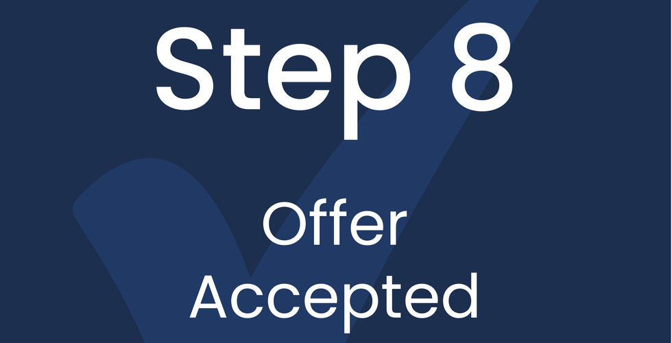 Step 8: Offer Accepted