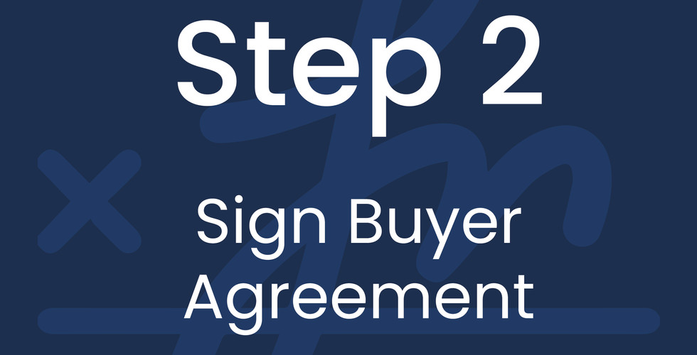 Step 2: Sign Buyer Agreement