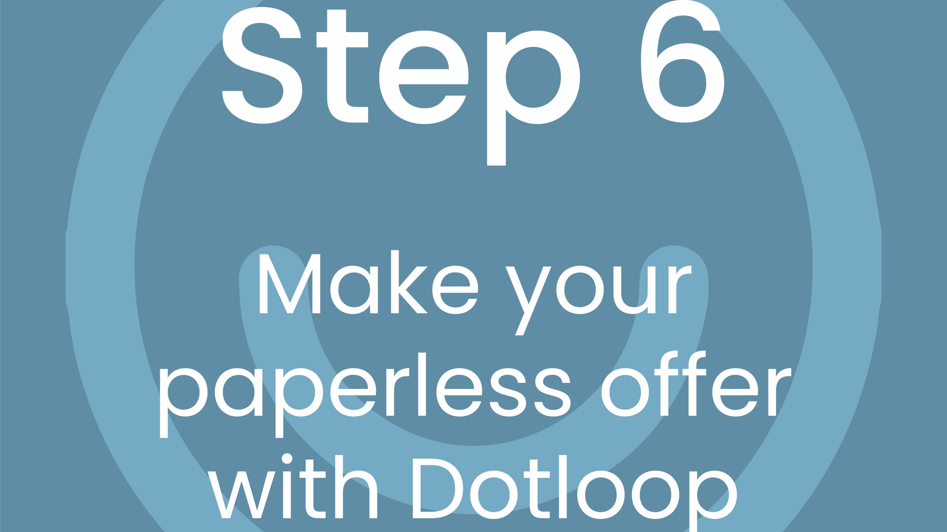 Step 6: Make your Paperless Offer with Dotloop