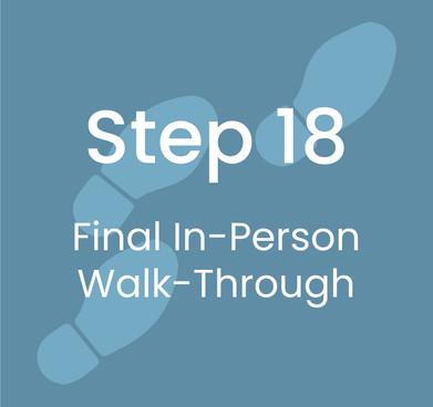 Step 18: Final Walkthrough