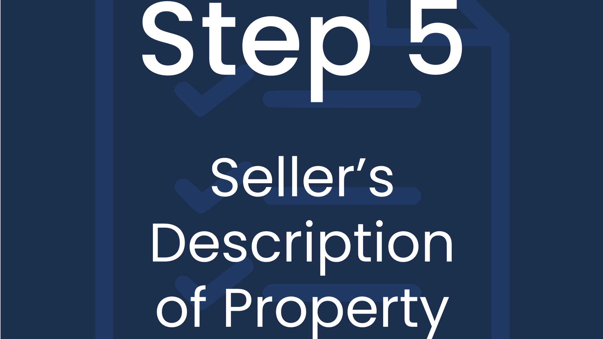 Step 5: Seller's Description of Property
