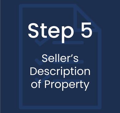 Step 5: Seller's Description of Property