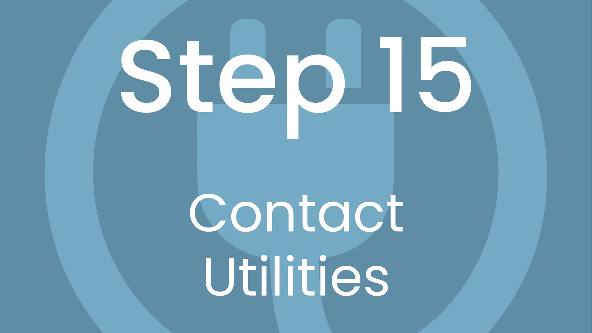 Step 15: Contact Utilities