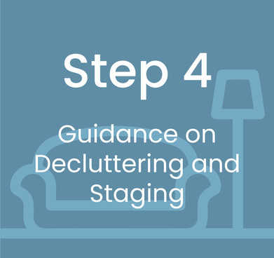 Step 4: Guidance on Declutttering and Staging