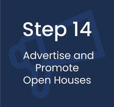 Step 14: Advertise and Promote Open Houses