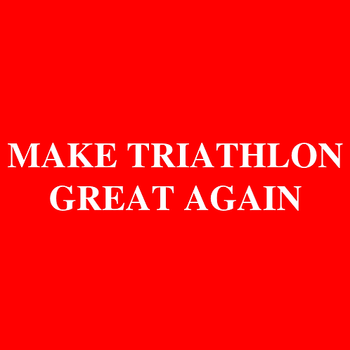 TRIATHLON GREAT AGAIN