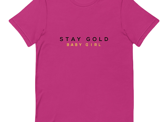 Stay Gold Unisex T-Shirt