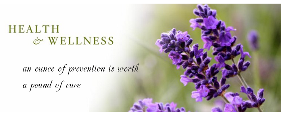 Health and Wellness, an ounce of prevention is worth a pound of cure. Lavender flower image.