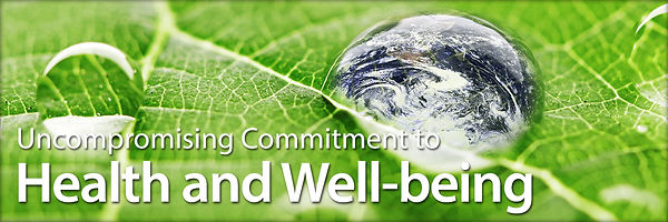 Uncompromising Commitment to Health and Well-being