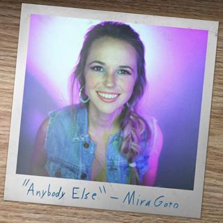 Mira Goto - Anybody Else