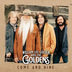 Come and Dine - William Lee Golden and The Goldens