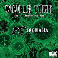Whole Time - P5 Mafia