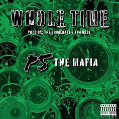 Whole Time - P5 The Mafia