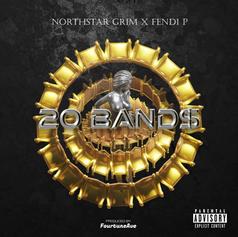 20 Band$ - Northstar Grim X Fendi P.
