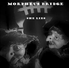 She Lies - Morpheus Bridge