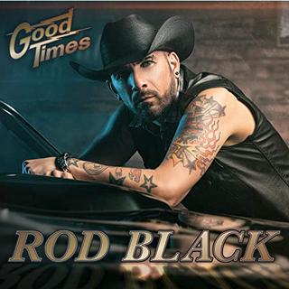 Rod Black - Good Times