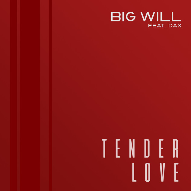 Big Will - Tender Love