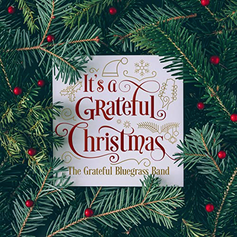 It's a Grateful Christmas