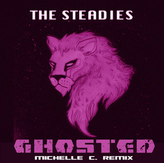 The Steadies - Ghosted (Michelle C Remix).