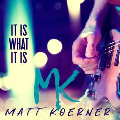 Matt Koerner-그것이 무엇인가