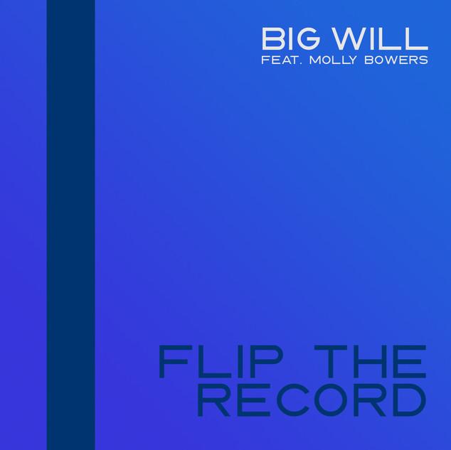 Big Will - Flip The Record