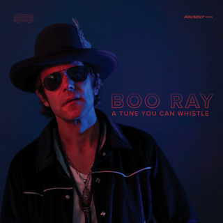 Boo Ray - A Tune You Can Whistle