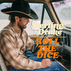 Roll The Dice - Sterling Drake