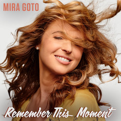 Remember This Moment - Mira Goto