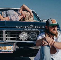 Backroad Flyin' - Luke and Kaylee