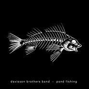 Davisson Brothers Band Pond Fishing Cove