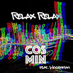 Relax Relax - COSMIN