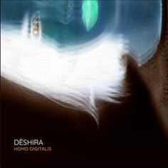Deshira - Homo Digitalis